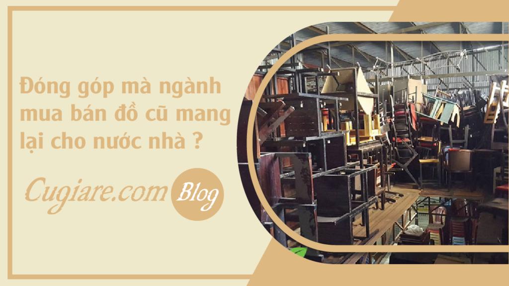 Đóng góp mà ngành mua bán đồ cũ mang lại cho nước nhà ?