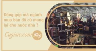 faq-dong-gop-nganh-mua-ban-do-cu-mang-lai-cho-nuoc-nha